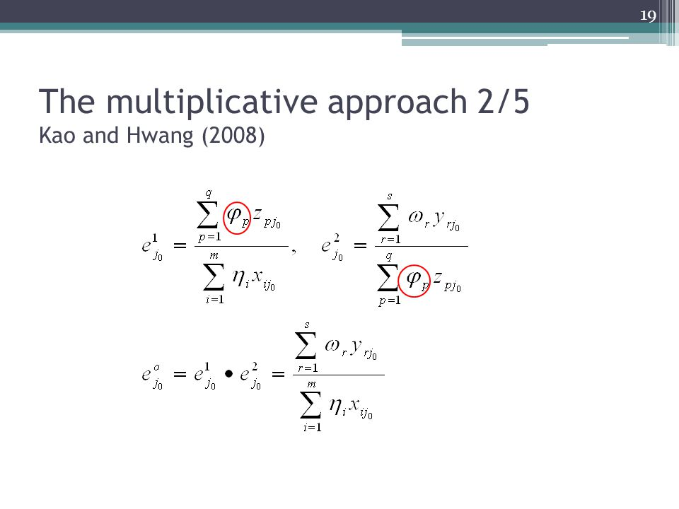 The multiplicative approach 2/5 Kao and Hwang (2008)