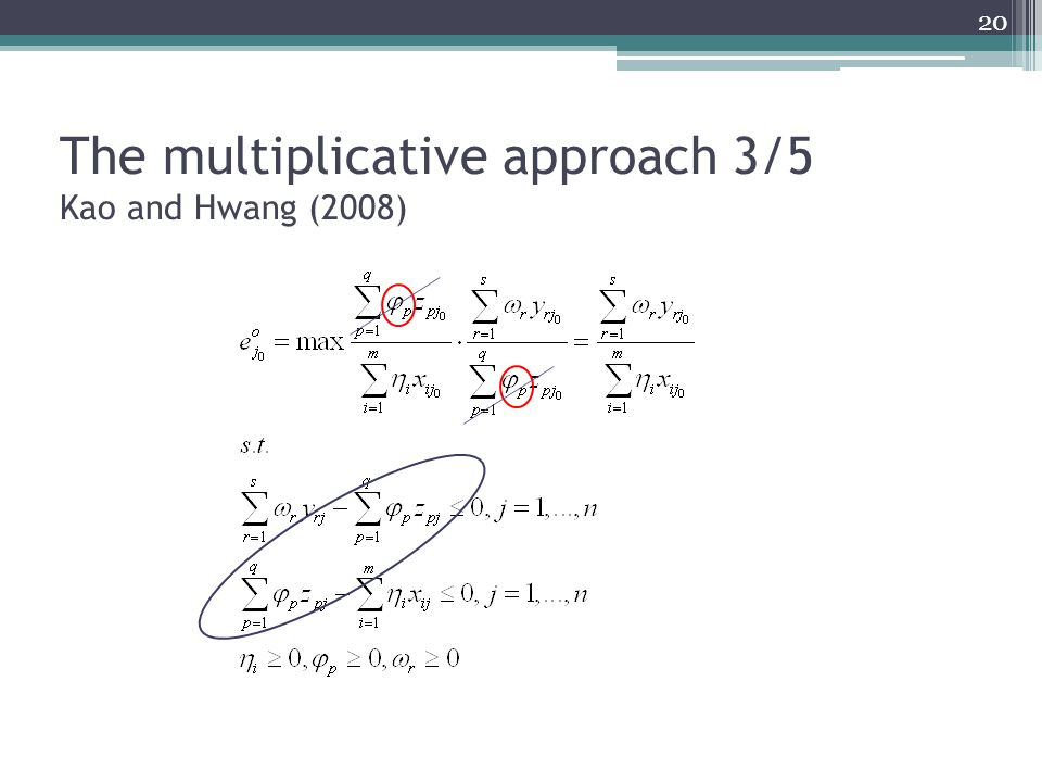 The multiplicative approach 3/5 Kao and Hwang (2008)