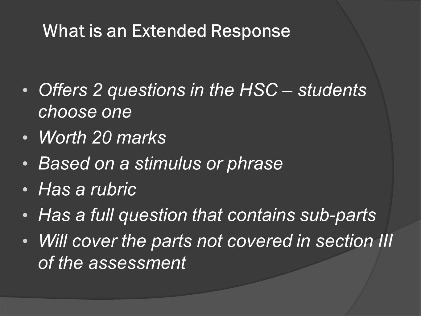 What is an Extended Response