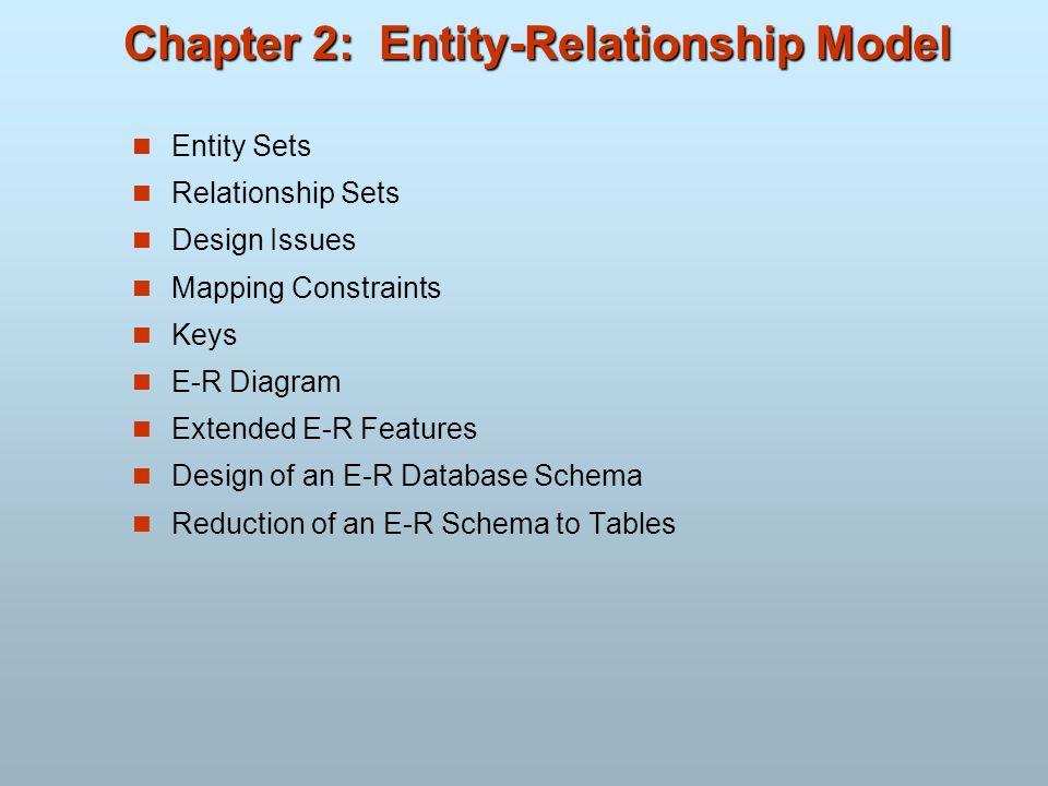 Chapter 2: Entity-Relationship Model