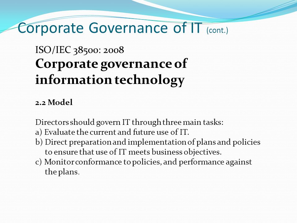Corporate Governance of IT (cont.)