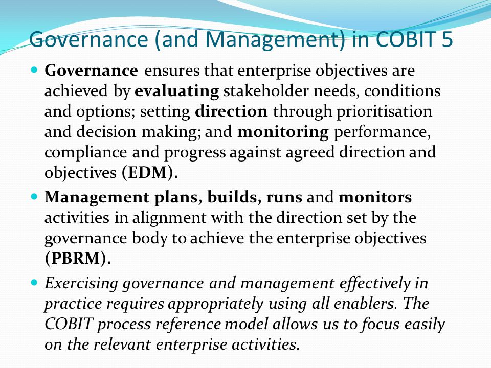 Governance (and Management) in COBIT 5