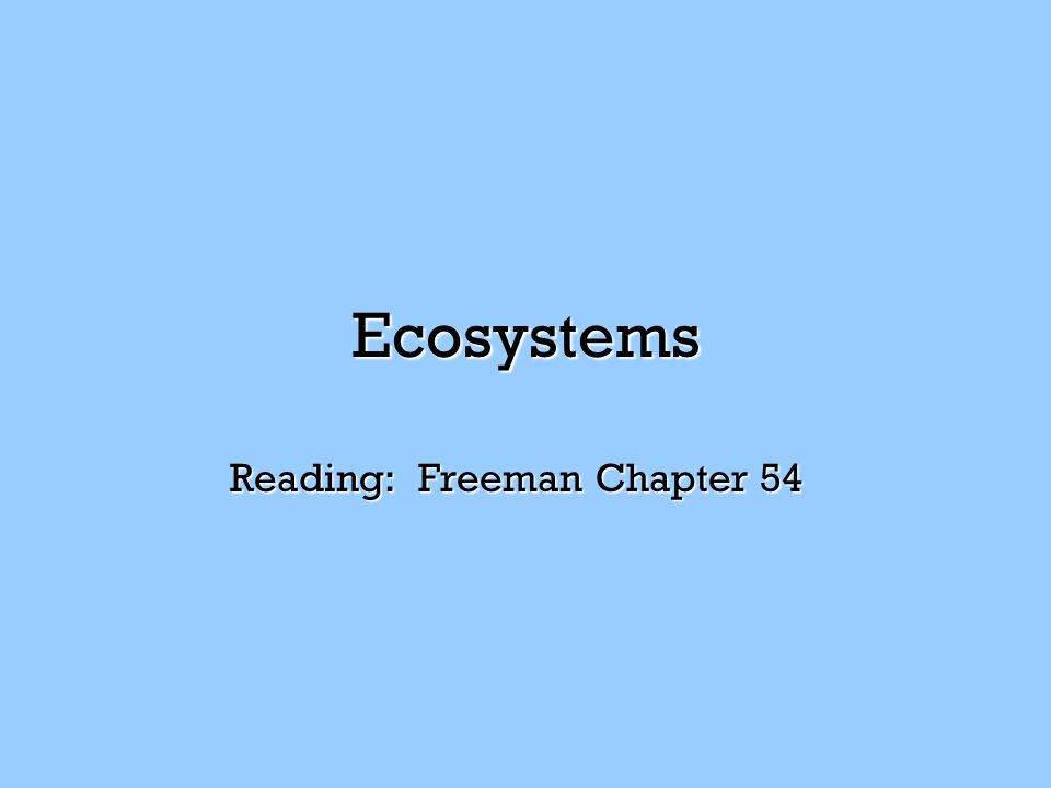 Reading: Freeman Chapter 54