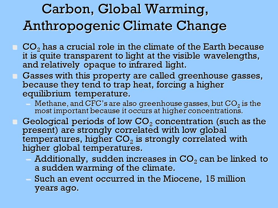 Carbon, Global Warming, Anthropogenic Climate Change