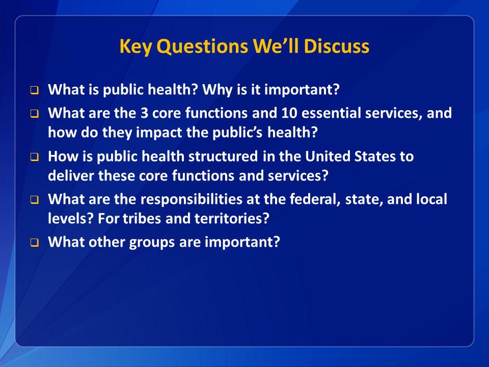 Key Questions We'll Discuss