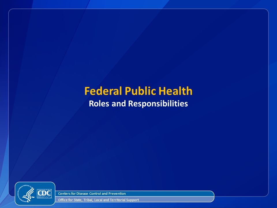 Federal Public Health Roles and Responsibilities