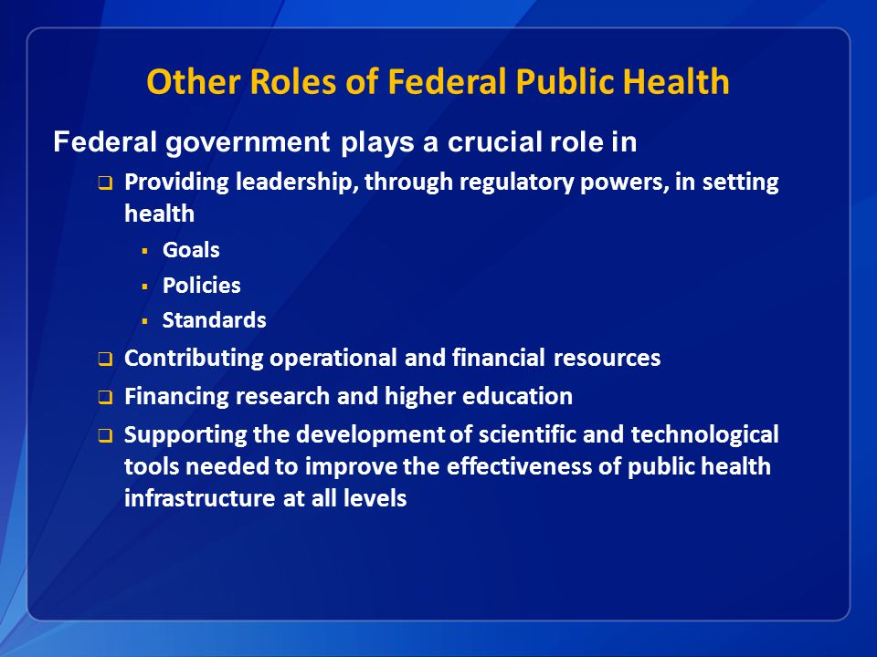 Other Roles of Federal Public Health