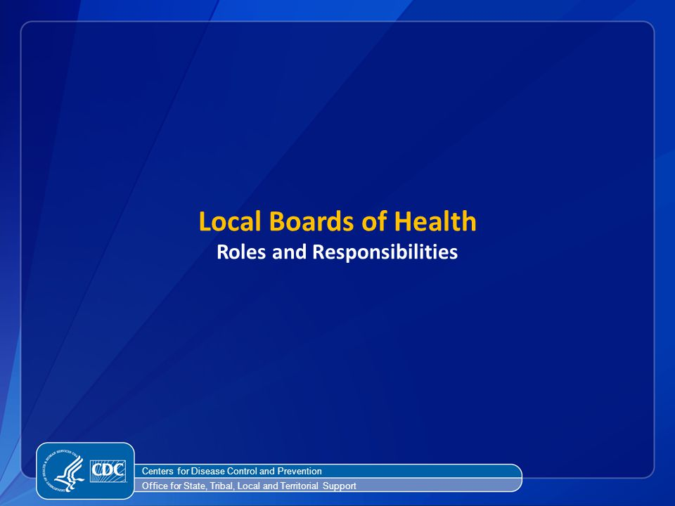 Local Boards of Health Roles and Responsibilities