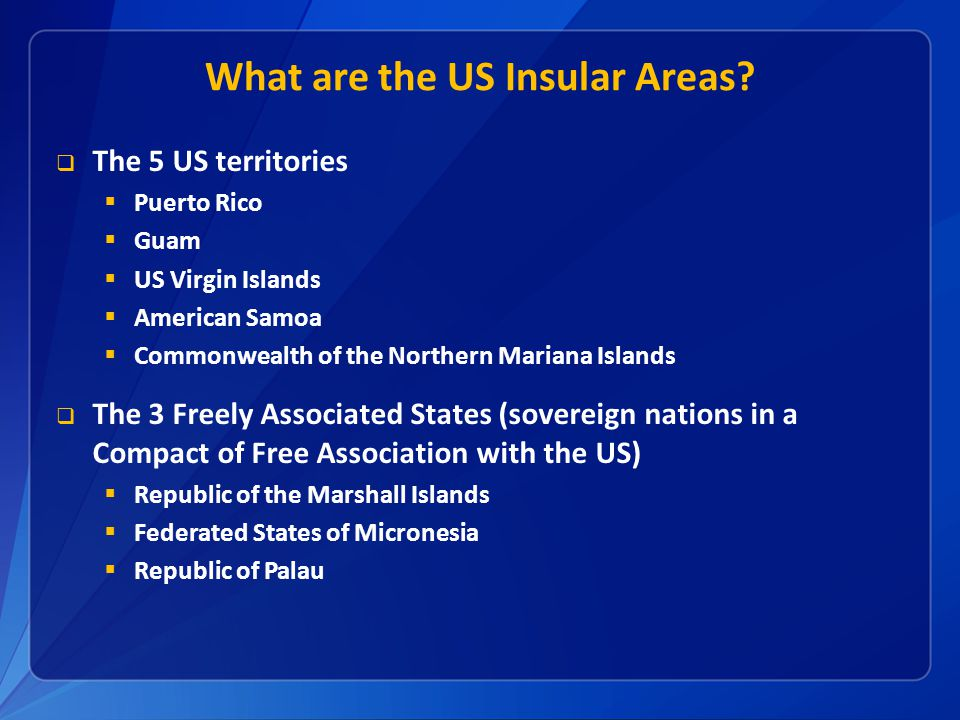 What are the US Insular Areas
