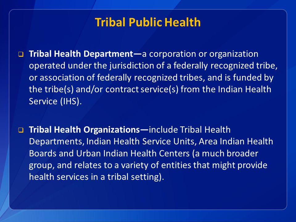 Tribal Public Health