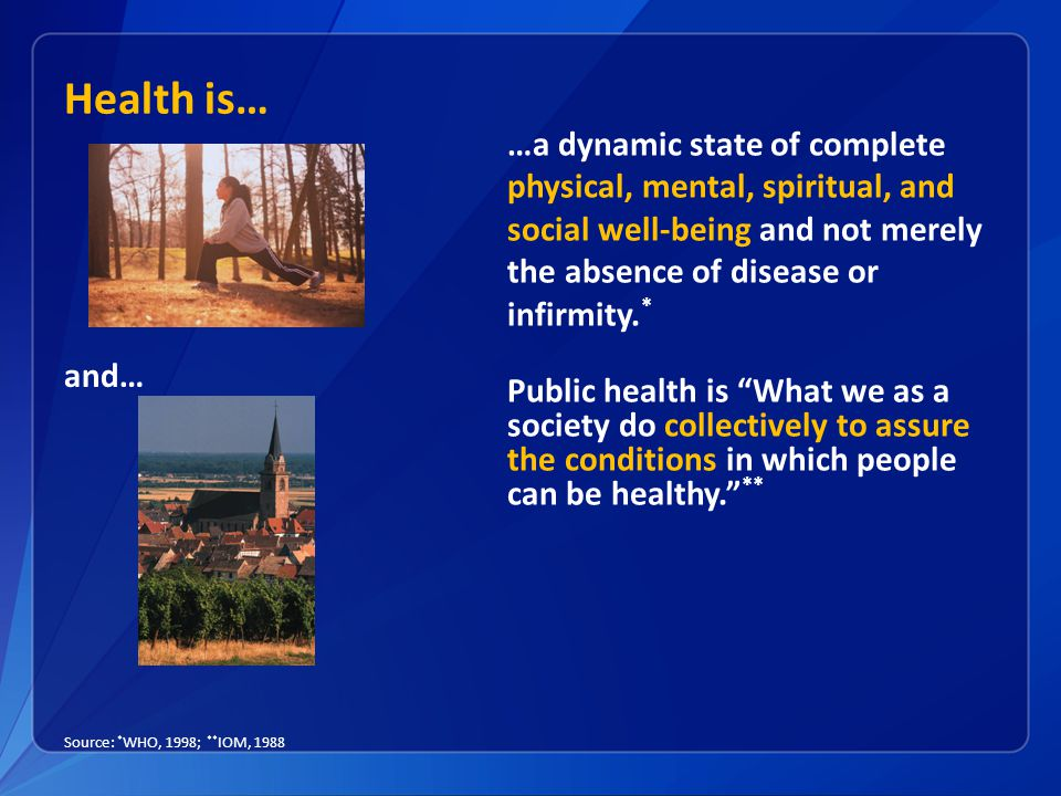 Health is…