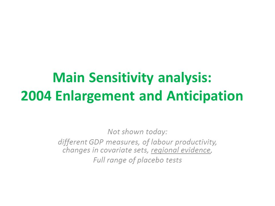 Main Sensitivity analysis: 2004 Enlargement and Anticipation