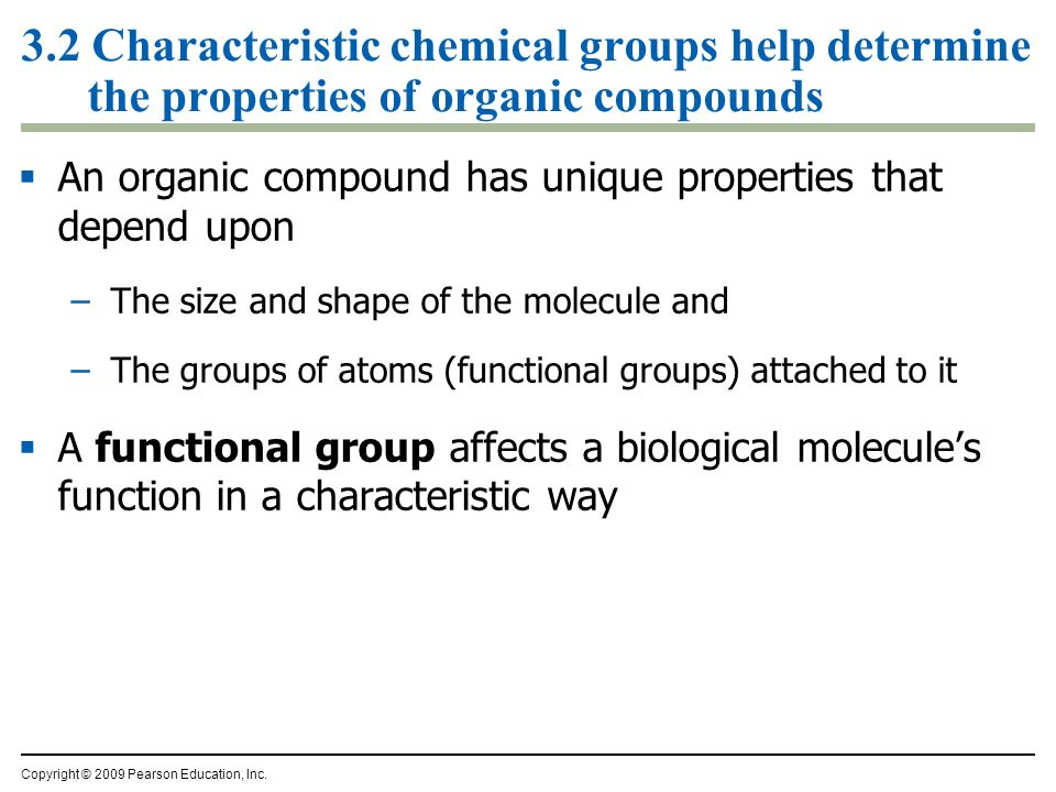 3.2 Characteristic chemical groups help determine the properties of organic compounds