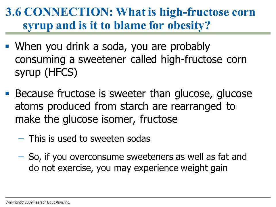 3.6 CONNECTION: What is high-fructose corn syrup and is it to blame for obesity