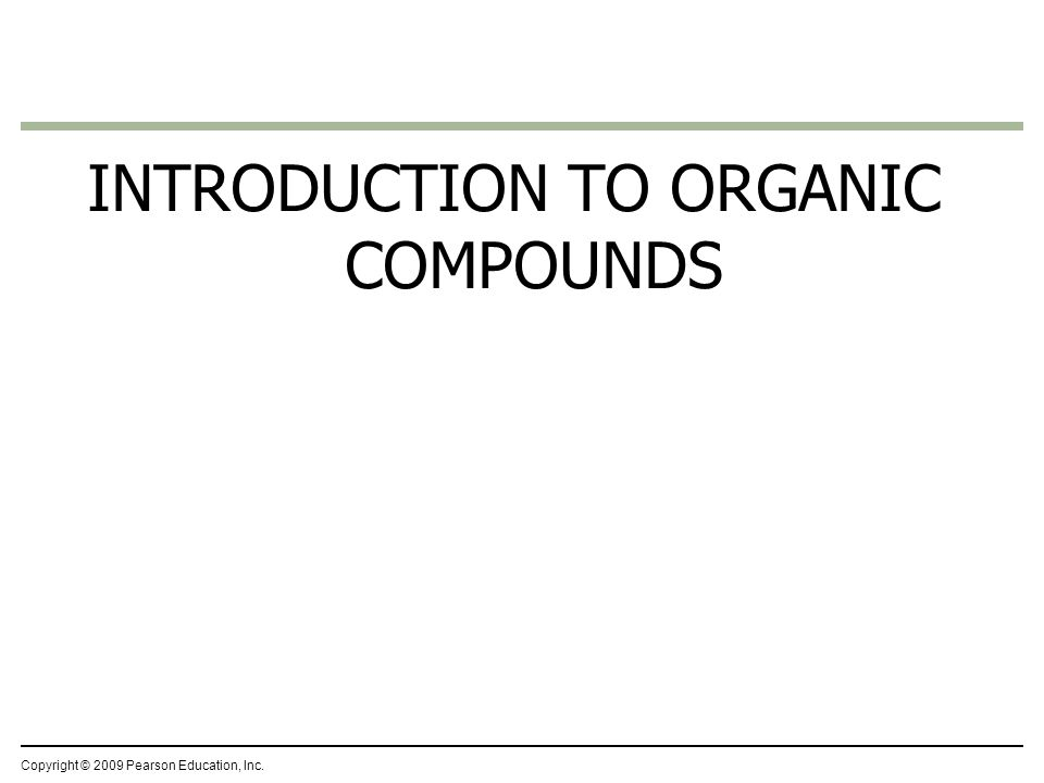 INTRODUCTION TO ORGANIC COMPOUNDS