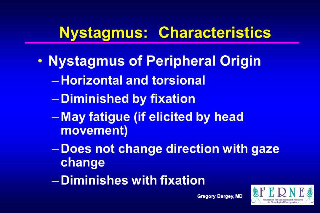 Nystagmus: Characteristics