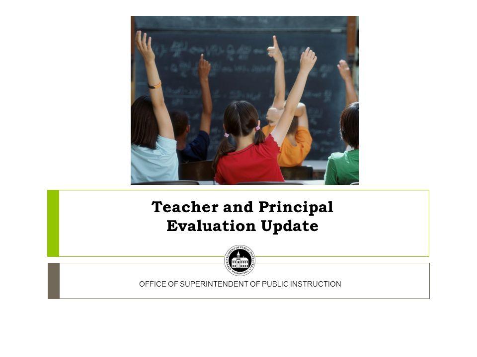 Teacher and Principal Evaluation Update