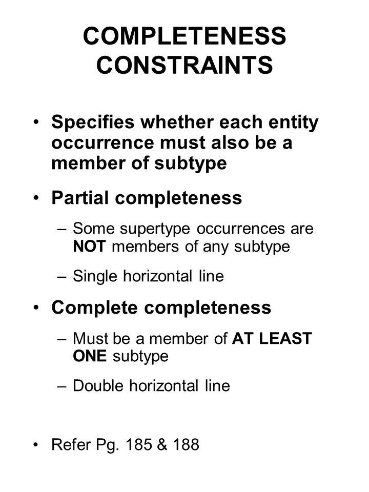 COMPLETENESS CONSTRAINTS