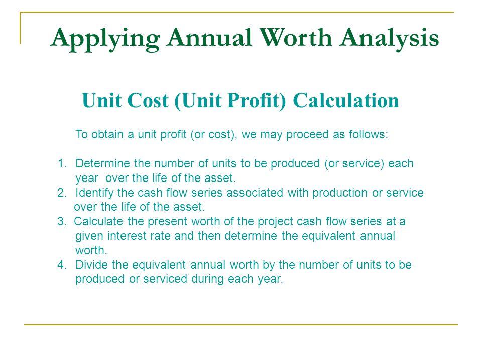 Applying Annual Worth Analysis
