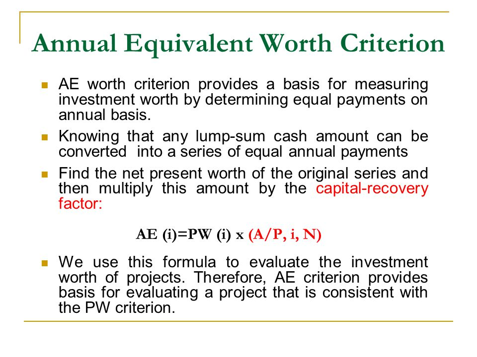 Annual Equivalent Worth Criterion