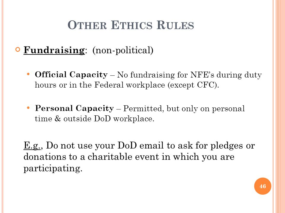Other Ethics Rules Fundraising: (non-political)