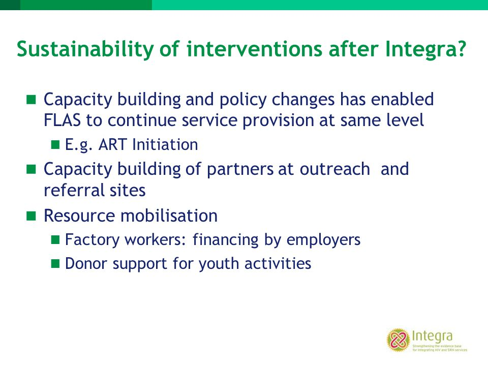 Sustainability of interventions after Integra
