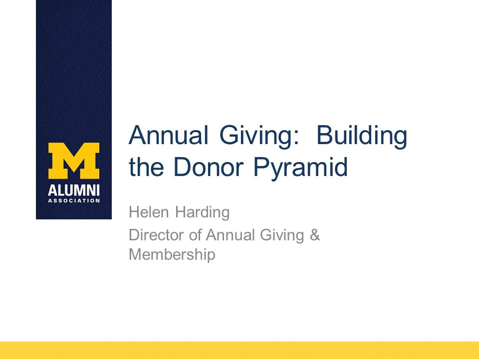 Annual Giving: Building the Donor Pyramid