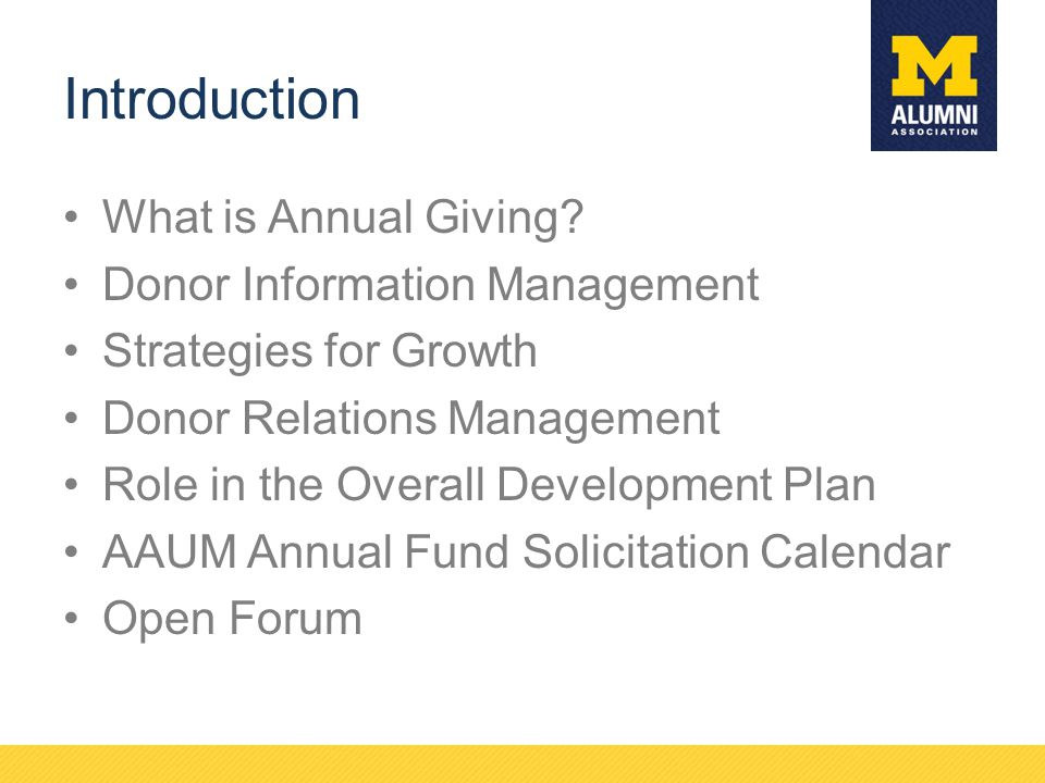 Introduction What is Annual Giving Donor Information Management