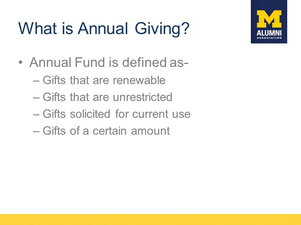 What is Annual Giving Annual Fund is defined as-