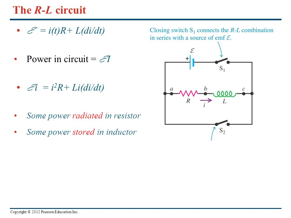 The R-L circuit E = i(t)R+ L(di/dt) Power in circuit = E I