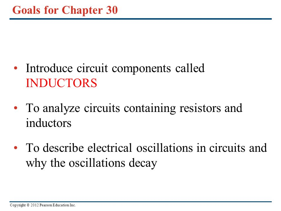 Introduce circuit components called INDUCTORS