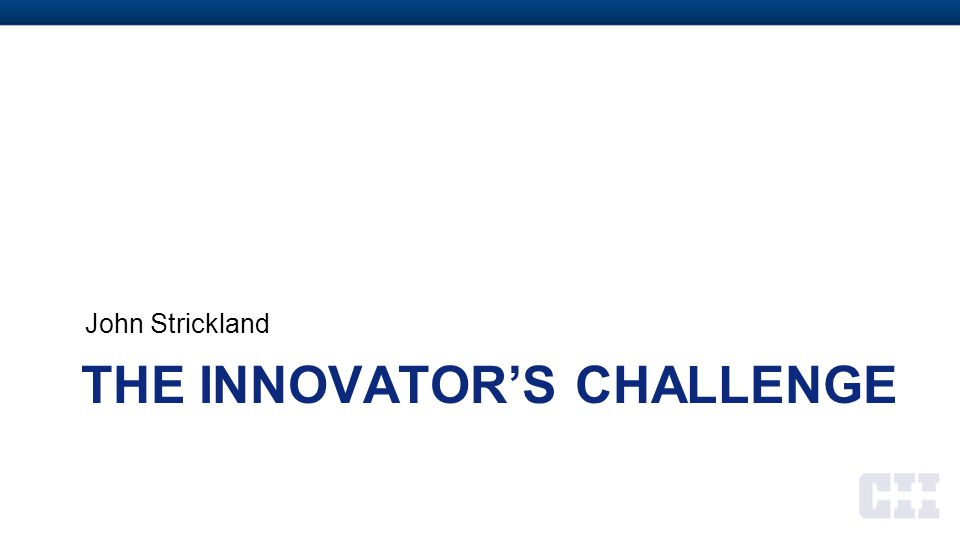 The innovator's challenge
