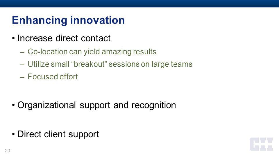 Enhancing innovation Increase direct contact