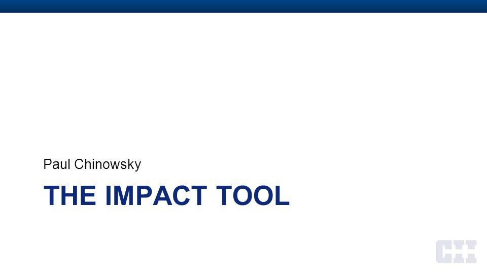 Paul Chinowsky The IMPACT Tool