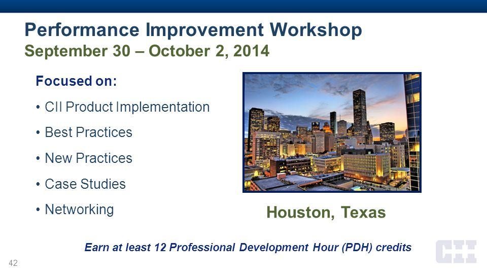Performance Improvement Workshop September 30 – October 2, 2014