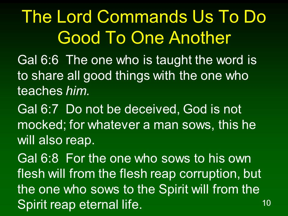 The Lord Commands Us To Do Good To One Another
