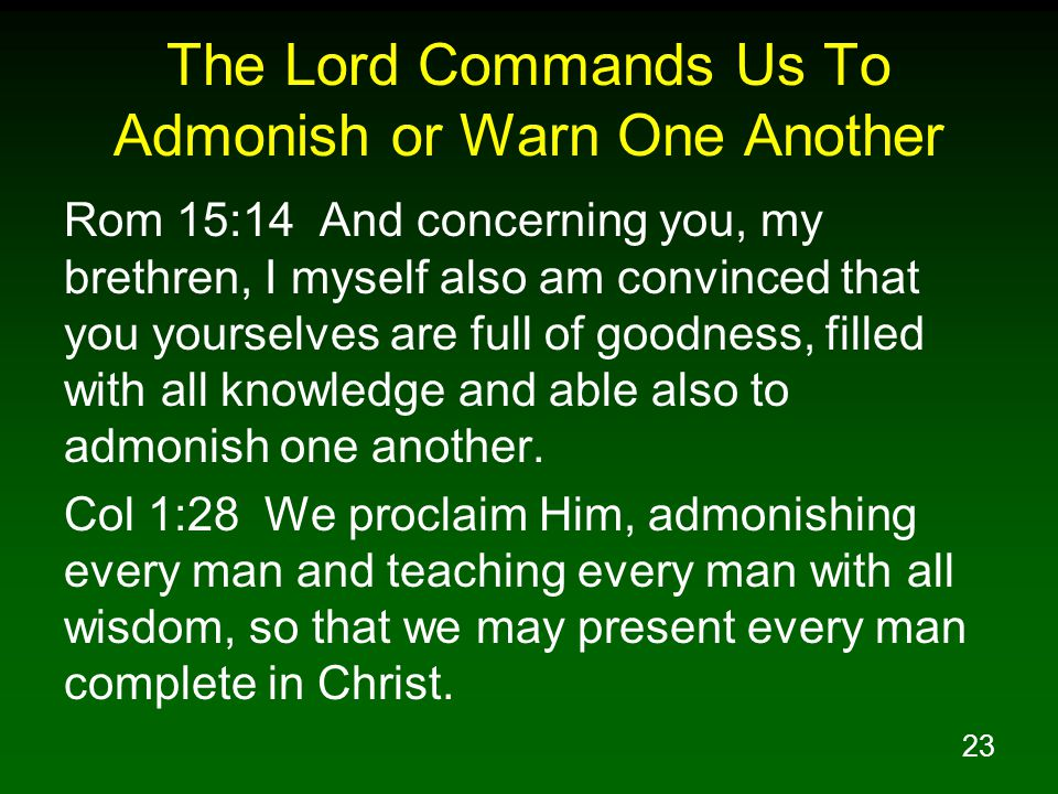 The Lord Commands Us To Admonish or Warn One Another