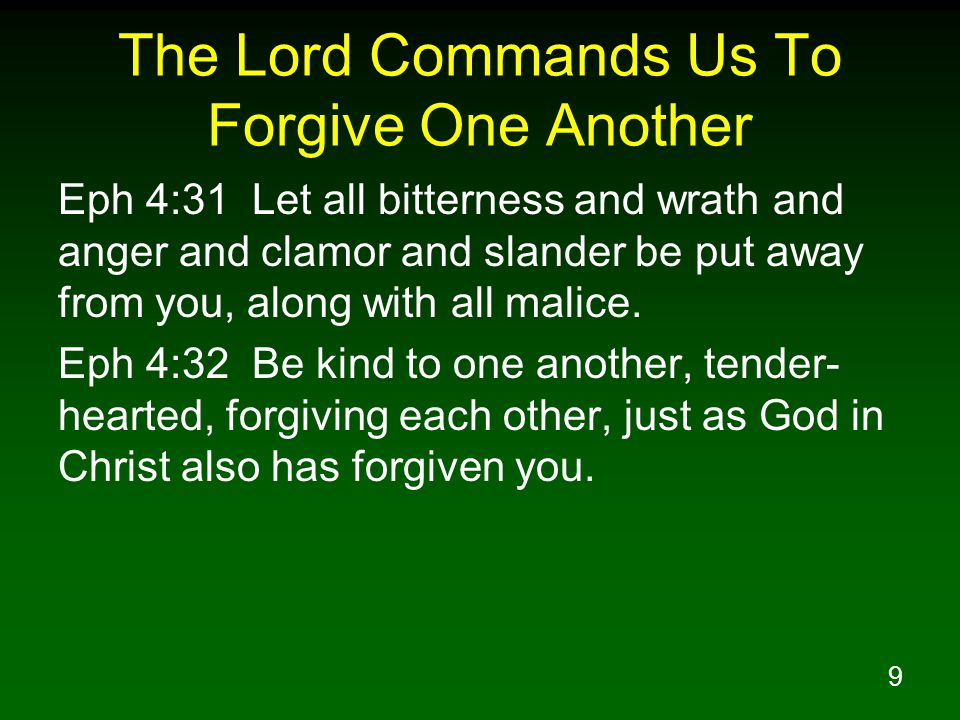 The Lord Commands Us To Forgive One Another