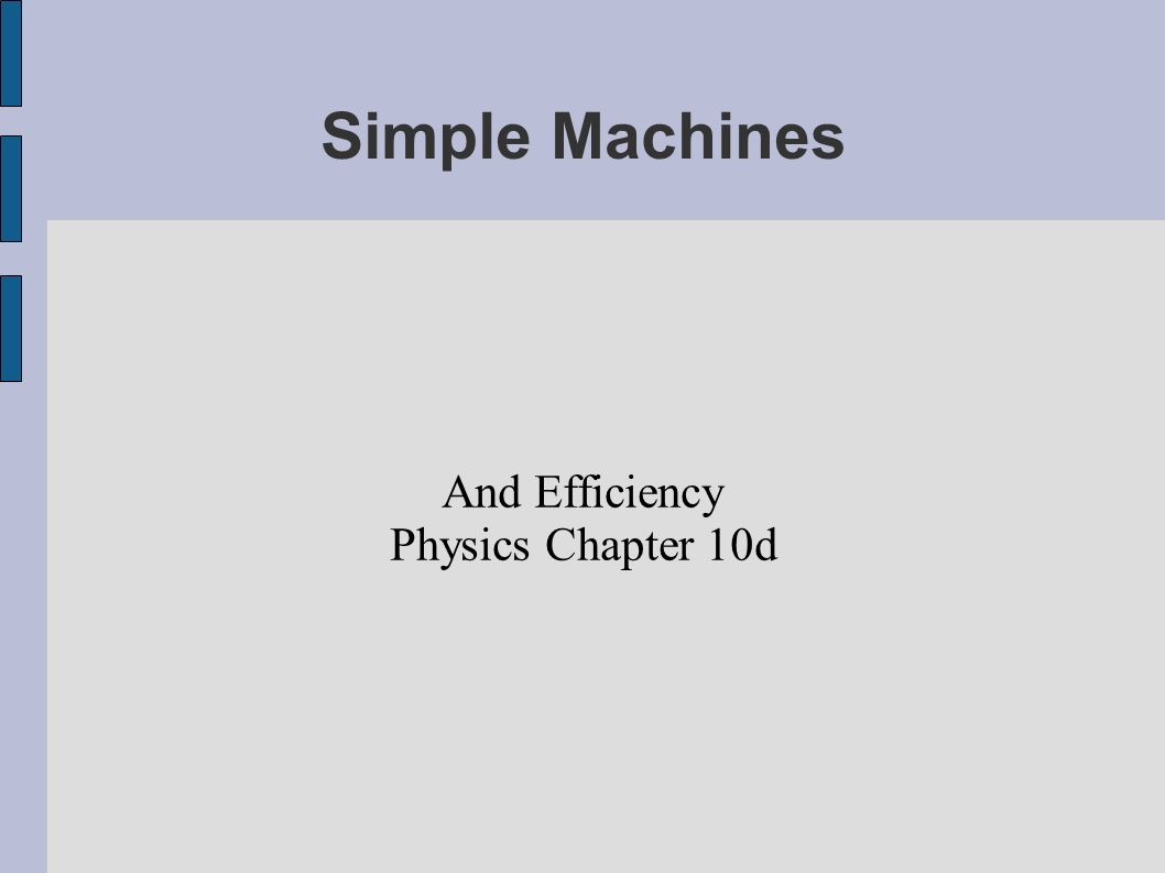 And Efficiency Physics Chapter 10d