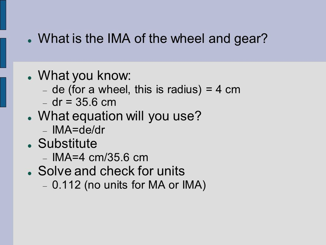 What is the IMA of the wheel and gear