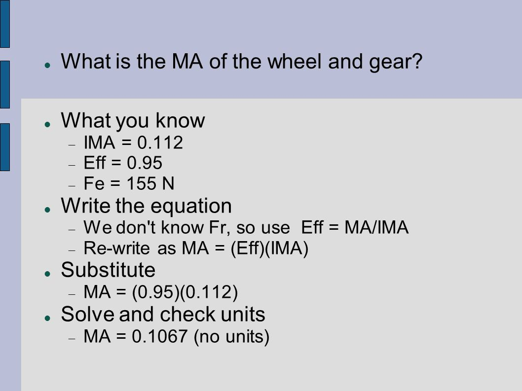 What is the MA of the wheel and gear