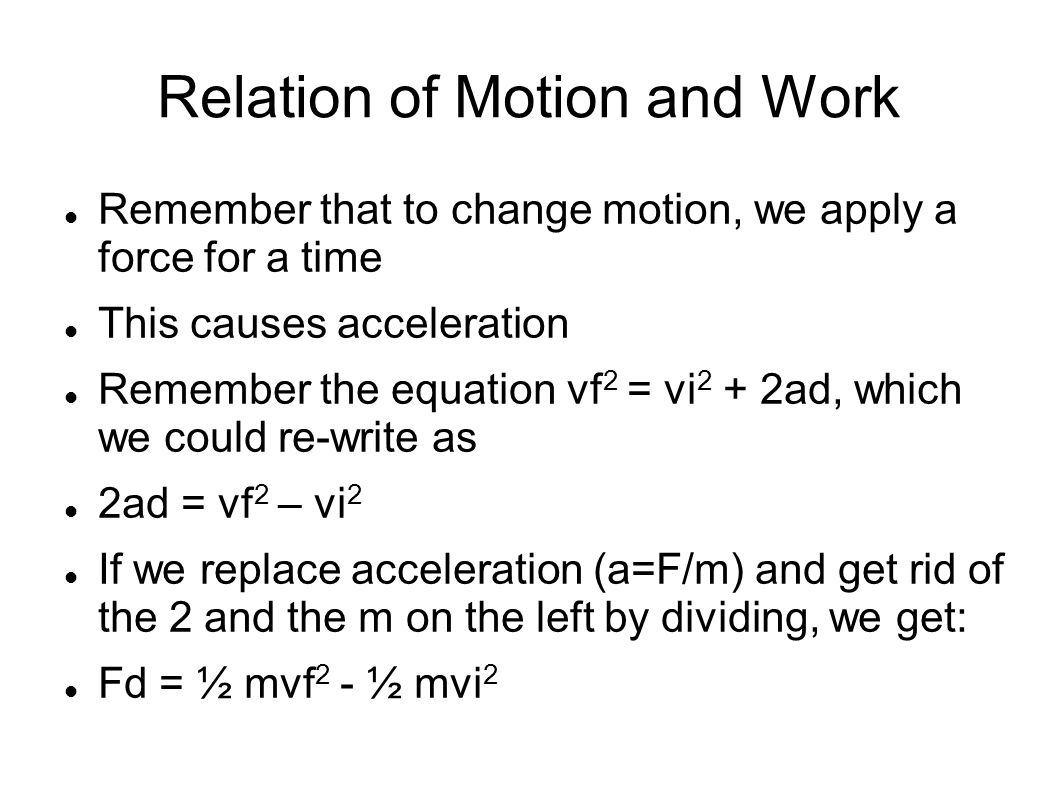 Relation of Motion and Work