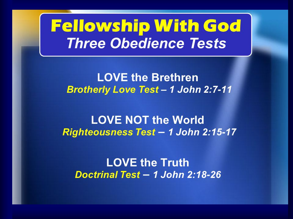 Fellowship With God Three Obedience Tests