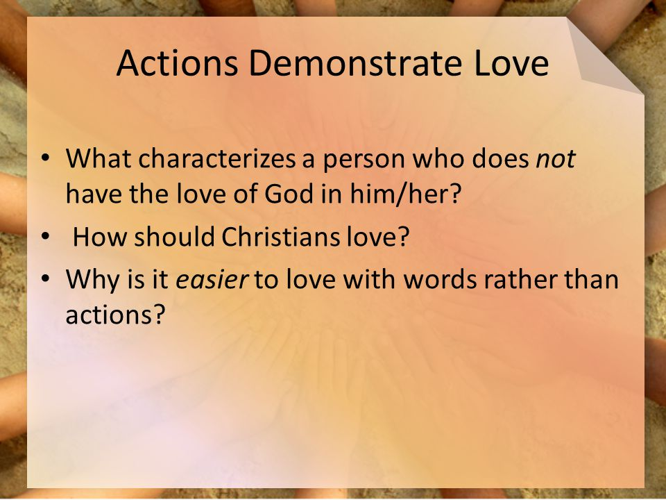 Actions Demonstrate Love