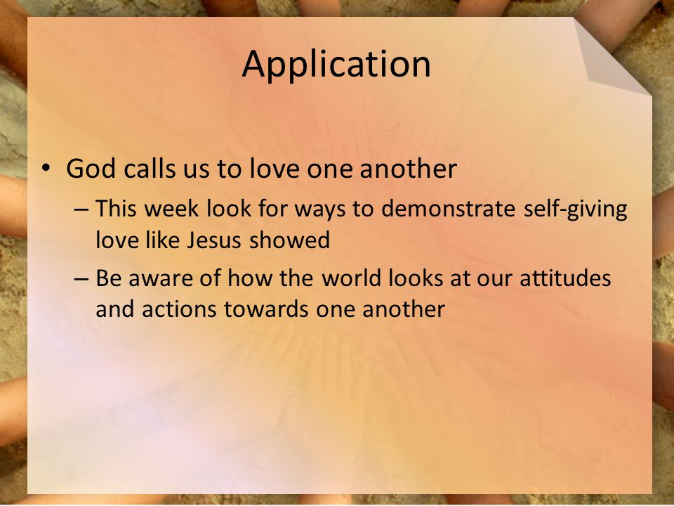 Application God calls us to love one another