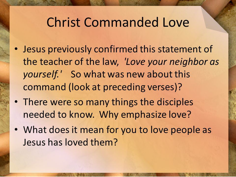Christ Commanded Love