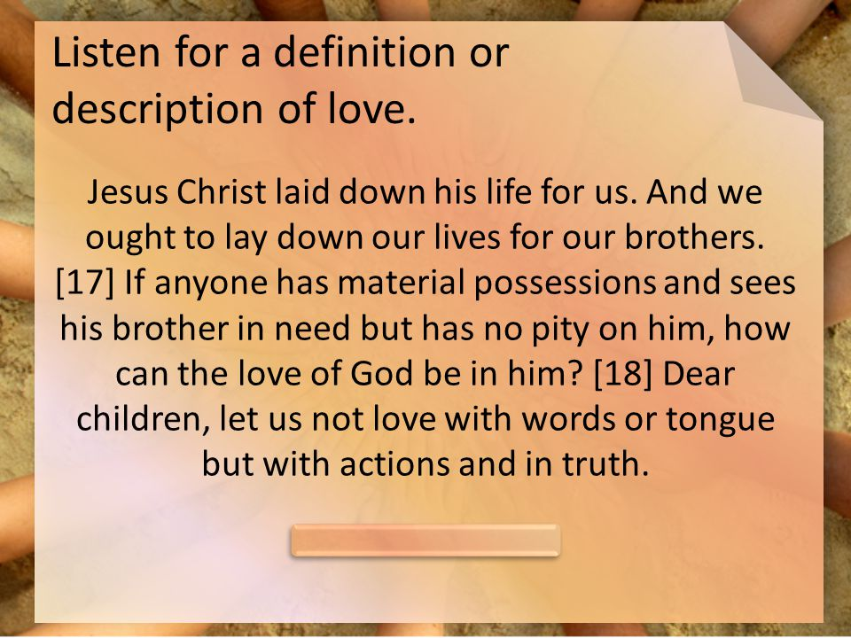 Listen for a definition or description of love.