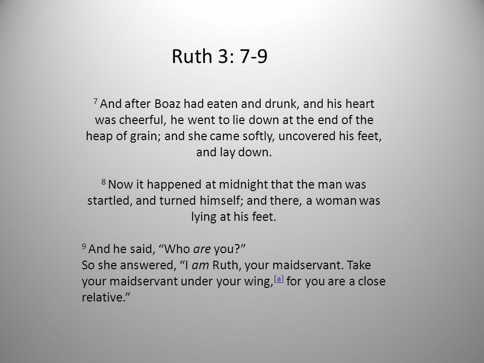Ruth 3: 7-9