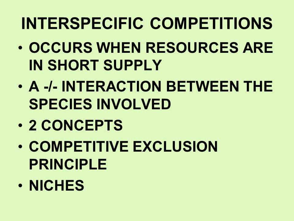 INTERSPECIFIC COMPETITIONS