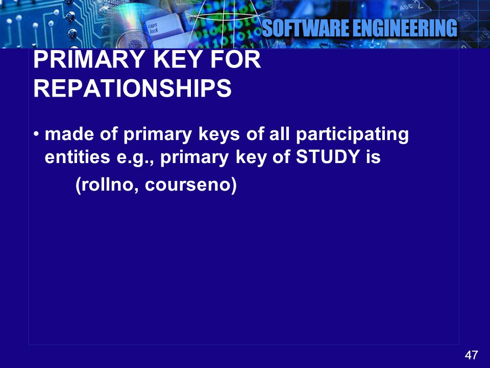 PRIMARY KEY FOR REPATIONSHIPS